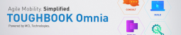 PANASONIC TOUGHBOOK OMNIA OFFERS CUSTOMERS A COMPLETE MOBILE ENTERPRISE SOFTWARE SOLUTION